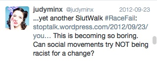 Figure 2: #RaceFail Tweet about issues of Racism Surrounding the Toronto SlutWalk 2012